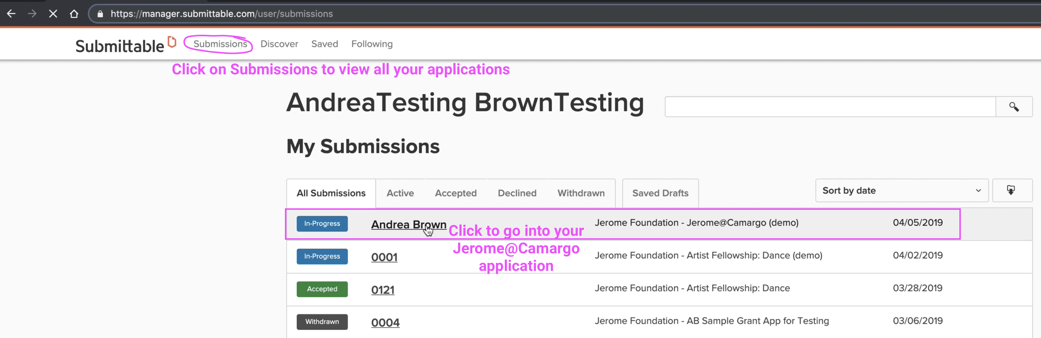 View of the Submissions page on Submittable, with instructions to click on Submissions link and then the Jerome@Camargo application.